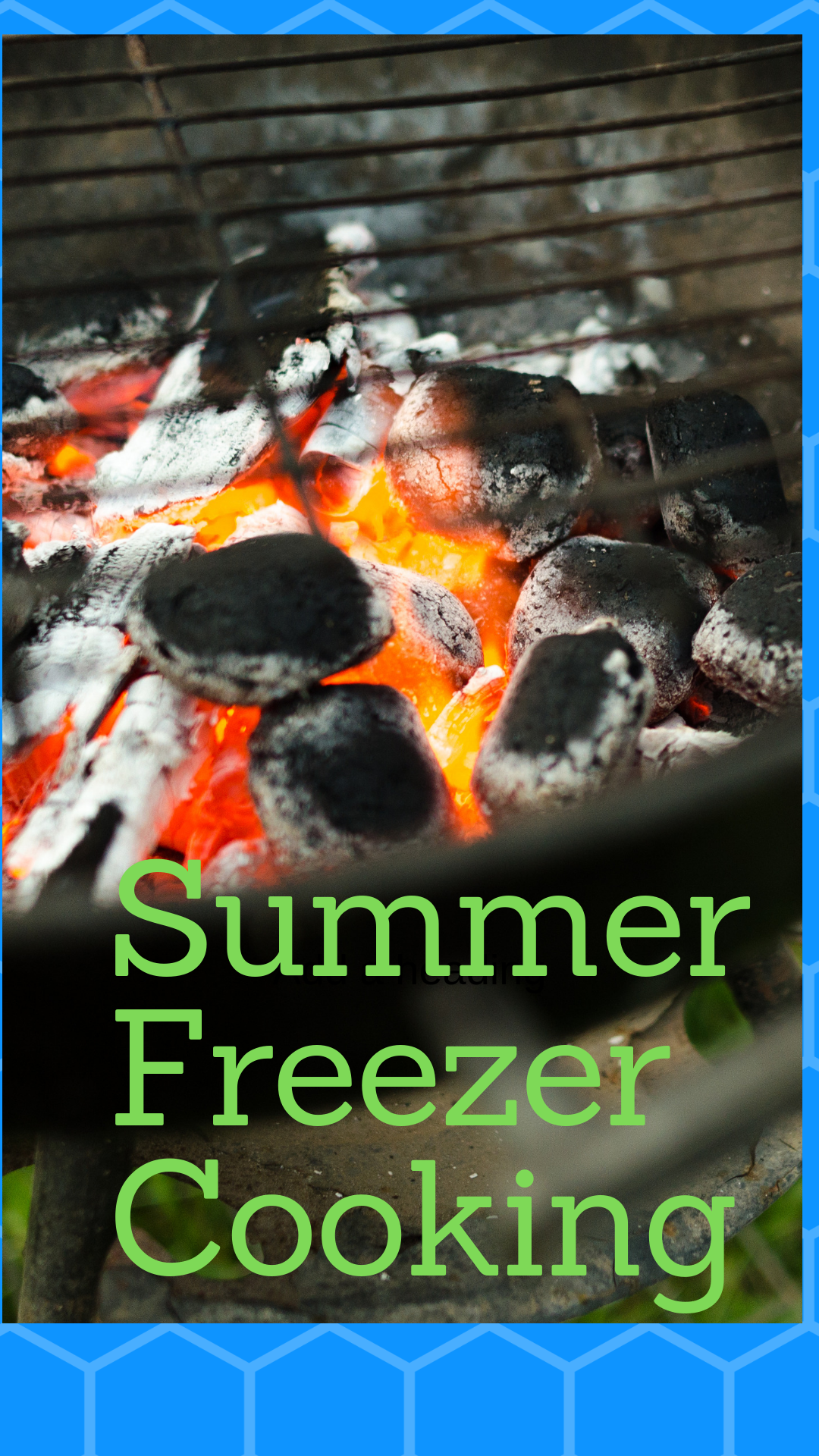 Freezer cooking in the summer - Loveandscribbles.com